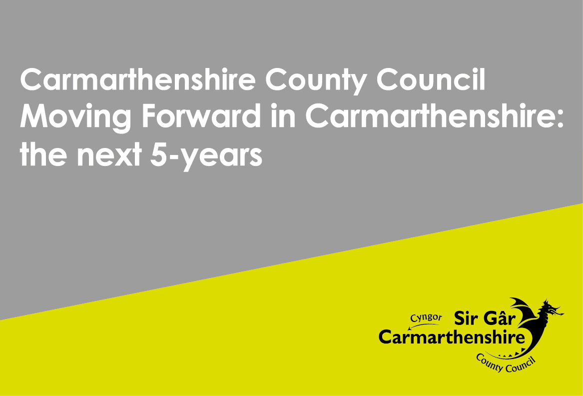 Moving forward in Carmarthenshire